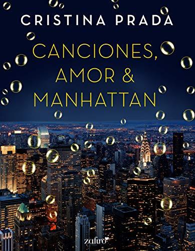 Canciones, amor y Manhattan - Cristina Prada (Rom) 51x9TaMdnRL