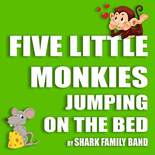 Five Little Monkies Jumping on the Bed