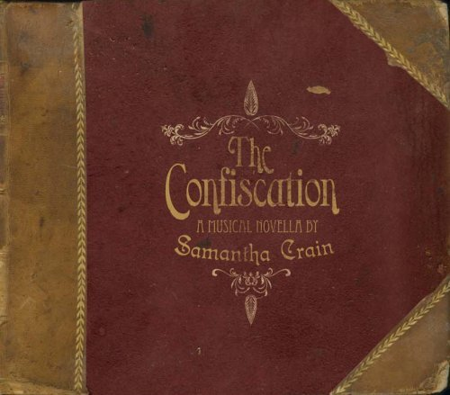 The Confiscation EP by Samantha Crain (2008-07-22)