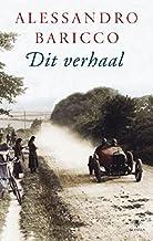Dit verhaal (Dutch Edition)