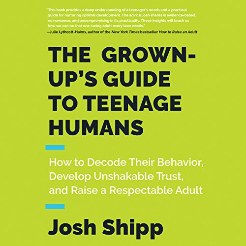 Page de couverture de The Grown-Up's Guide to Teenage Humans