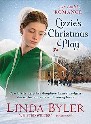 Linda Byler New Christmas Books 2020 Lizzie's Christmas Play by Linda Byler