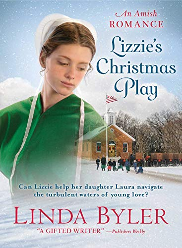 Linda Byler New Christmas Books 2020 Lizzie's Christmas Play: An Amish Romance   Kindle edition by