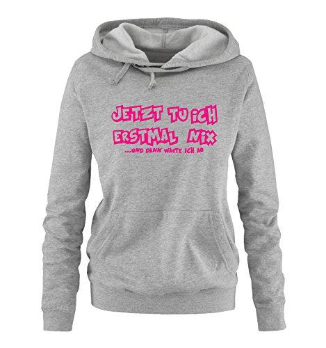 Comedy Shirts – Maintenant, Je Vous attends pour la première Fois et Puis j'attends - Sweat à Capuche pour Femme - Capuche Kangourou à Manches Longues, Pulli imprimé. - Gris - XXL