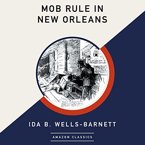 Mob Rule in New Orleans (AmazonClassics Edition) cover art