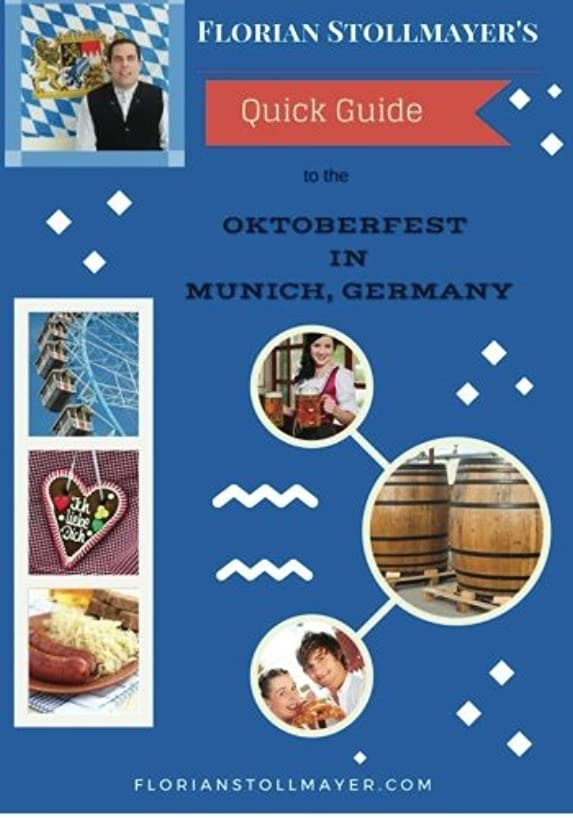 Florian Stollmayer's Quick Guide to the Oktoberfest in Munich, Germany
