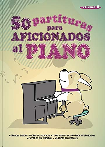 """""""50 Partituras para Aficionados al Piano"""" VOL 6"""
