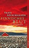 Finnisches Blut: Kriminalroman (Arto Ratamo ermittelt, Band 1)