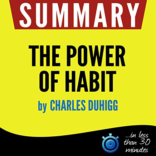Summary: The Power of Habit - Why We Do What We Do in Life and Business cover art