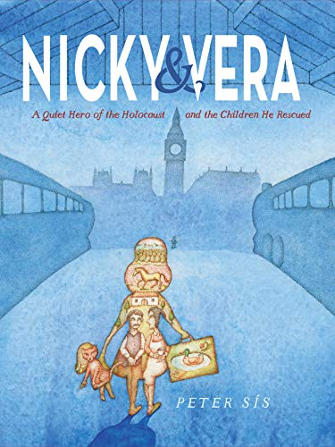 Nicky & Vera: A Quiet Hero of the Holocaust and the Children He Rescued -  Kindle edition by Sís, Peter. Children Kindle eBooks @ Amazon.com.