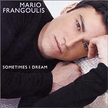 Best mario frangoulis sometimes i dream Reviews
