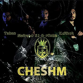 Cheshm (feat. Nefrat 051, Alireza ZaHhak & Tahan)
