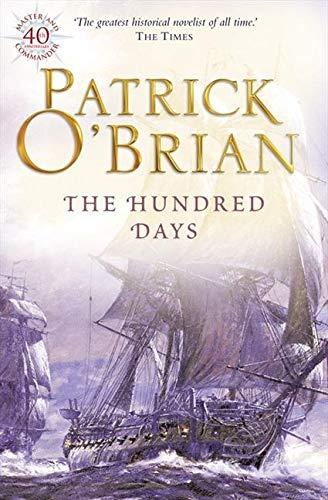 The Hundred Days (Aubrey/Maturin Series)