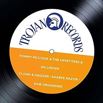 Cloak & Dagger / Sharpe Razor / Dub Organiser