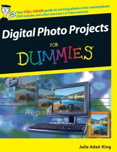 Digital Photo Projects For Dummies by Julie Adair King (2007-06-05)