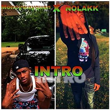 Intro (feat. Nolakk)