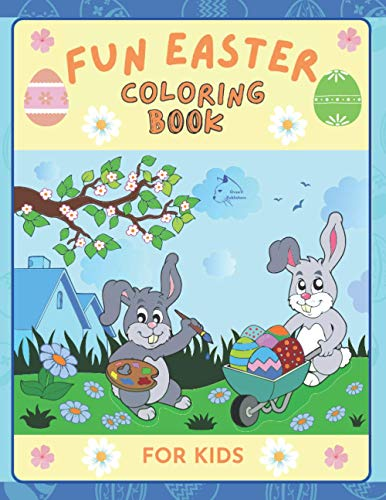 Fun Easter| Coloring book for kids: An entertaining collection with bunnies, eggs and kids celebrating together | by Raz McOvoo