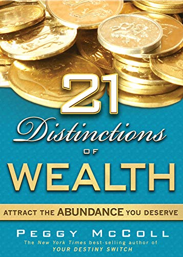 21 Distinctions of Wealth: Attract the Abundance You Deserve (English Edition)