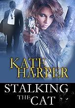 Stalking The Cat - Romantic Suspense