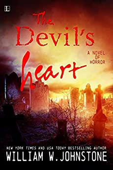 Devil's Heart (Devils Book 2) by [William W. Johnstone]
