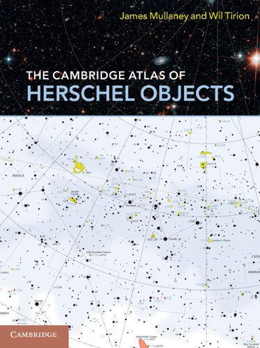 The Cambridge Atlas of Herschel Objects (English Edition)