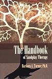 The Handbook of Sandplay Therapy