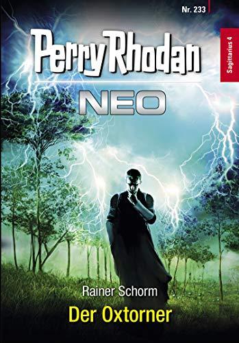 Perry Rhodan Neo 233: Der Oxtorner: Staffel: Sagittarius