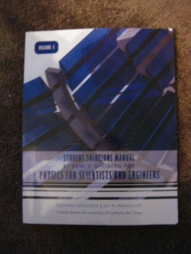 Physics for Scientist and Engineers: Student Solutions Manual