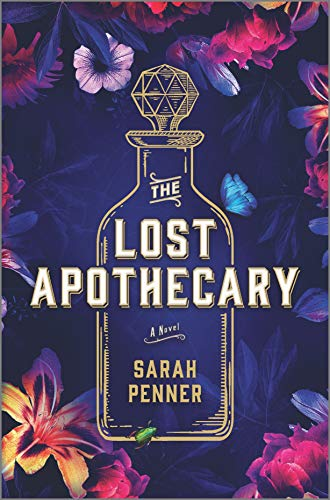 The Lost Apothecary: A Novel by [Sarah Penner]
