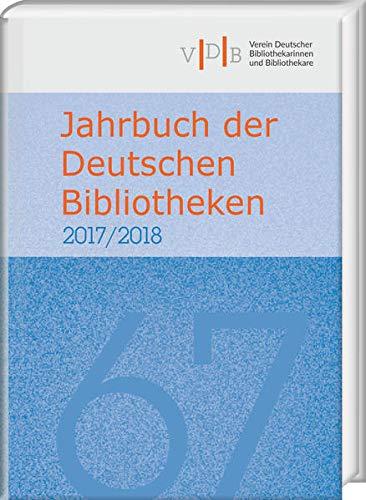 Jahrbuch der Deutschen Bibliotheken 67 (2017/2018)