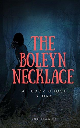 The Boleyn Necklace: A Tudor Ghost Story (English Edition)