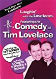 Laughin' With the Lovelaces - Featuring the Comedy of Tim Lovelace