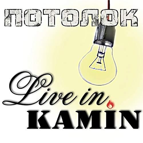 Live in KAMIN