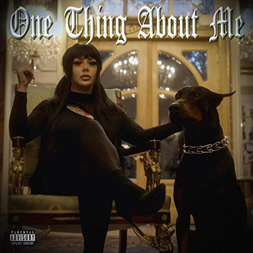 One Thing About Me [Explicit]
