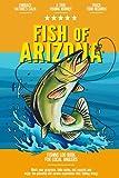 Fish of Arizona: Fishing Log Book for Local Backyard Anglers   Flyfishing Enthusiasts Journal