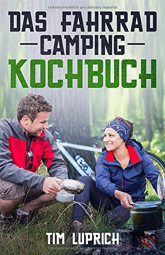 Das Fahrrad Camping Kochbuch