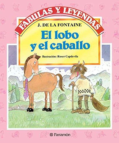 El lobo y el caballo (Fabulas y leyendas)