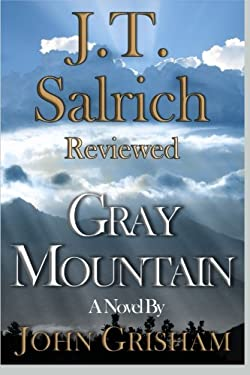 Gray Mountain: A Novel by John Grisham - Reviewed