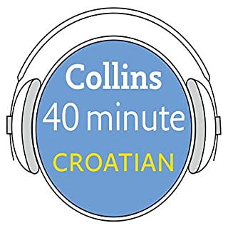 Croatian in 40 Minutes audiobook cover art