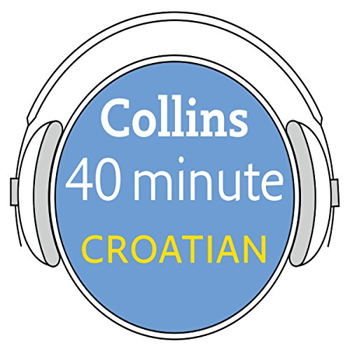 Croatian in 40 Minutes cover art