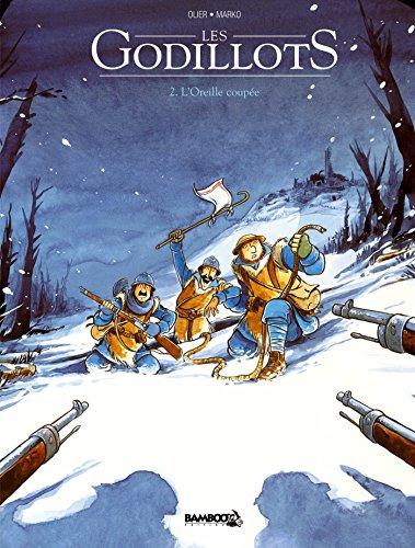 Les Godillots - tome 02 - L'Oreille coupée