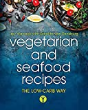 Vegetarian and Seafood Recipes
