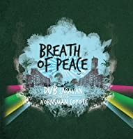 Breath of Peace (Dub Caravan Meets Hornsman Coyote [Analog]