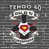 Tengo 40 Cual Es Tu Superpoder: Libro de Visitas para alguien que cumple 40 años y celebra su 40º cumpleaños (Spanish Edition)