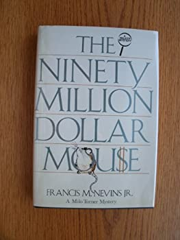 The 90 Million Dollar Mouse Milo 0802756832 Book Cover