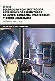 *UF1625 Soldadura con electrodos revestidos de estructuras de acero carbono,...