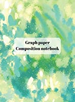 Graph Paper Composition Notebook: Grid Paper Notebook, Quad Ruled, Grid Composition Notebook for Math and Science Students