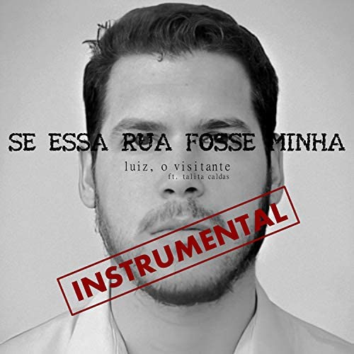 Luiz, o Visitante feat. Talita Caldas