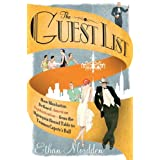 The Guest List: How Manhattan Defined American Sophistication---from the Algonquin Round Table to Truman Capote's Ball (English Edition)