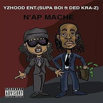 N'ap Mache (feat. Ded Kra-Z)